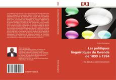 Bookcover of Les politiques linguistiques du Rwanda de 1899 à 1994