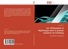 Обложка Art, Philosophie et Mythologie dans la pensée évolutive de Schelling