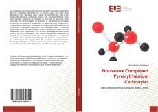 Bookcover of Nouveaux Complexes Pyrrolylrhénium Carbonylés