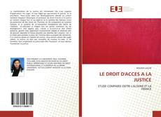 Bookcover of LE DROIT D'ACCES A LA JUSTICE