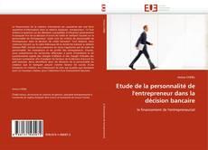 Portada del libro de Etude de la personnalité de l'entrepreneur dans la décision bancaire