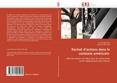 Rachat d'actions dans le contexte américain: kitap kapağı
