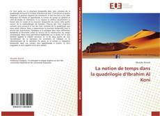 Portada del libro de La notion de temps dans la quadrilogie d'Ibrahim Al Koni