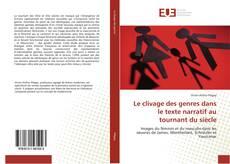 Bookcover of Le clivage des genres dans le texte narratif au tournant du siècle