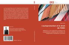 Bookcover of L'autoprotection et le droit de l'OMC