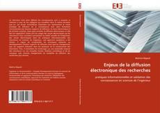 Couverture de Enjeux de la diffusion électronique des recherches