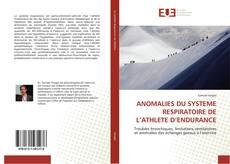 Couverture de ANOMALIES DU SYSTEME RESPIRATOIRE DE L'ATHLETE D'ENDURANCE