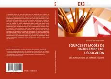 Bookcover of SOURCES ET MODES DE FINANCEMENT DE L'ÉDUCATION
