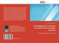 Copertina di Développement artistique et culturel chez les jeunes scolaires