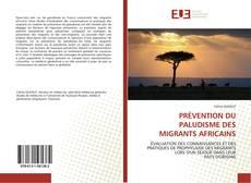 Copertina di PRÉVENTION DU PALUDISME DES MIGRANTS AFRICAINS