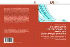 Copertina di DU CONTENTIEUX CONSTITUTIONNEL EN REPUBLIQUE DEMOCRATIQUE DU CONGO