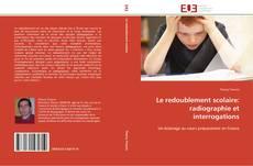 Couverture de Le redoublement scolaire: radiographie et interrogations