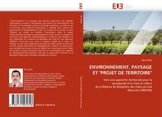 """ENVIRONNEMENT, PAYSAGE ET """"PROJET DE TERRITOIRE"""" kitap kapağı"""