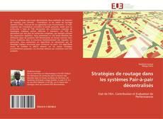 Portada del libro de Stratégies de routage dans les systèmes Pair-à-pair décentralisés