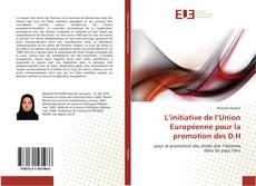 Bookcover of L'initiative de l'Union Européenne pour la promotion des D.H