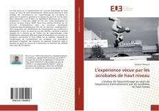 Capa do livro de L'expérience vécue par les acrobates de haut niveau