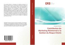 Capa do livro de Contribution du Marketing Relationnel à la Gestion du Risque Clients