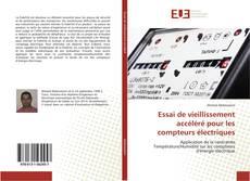 Bookcover of Essai de vieillissement accéléré pour les compteurs électriques