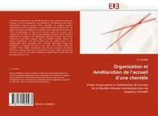 Bookcover of Organisation et Amélioration de l'accueil d'une clientèle