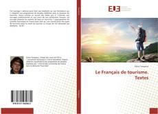 Couverture de Le Français de tourisme. Textes