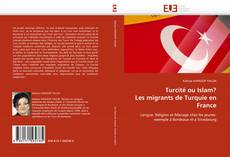 Bookcover of Turcité ou Islam? Les migrants de Turquie en France