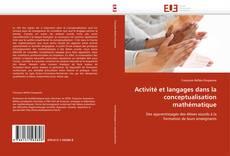 Bookcover of Activité et langages dans la conceptualisation mathématique