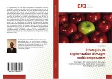 Bookcover of Strategies de segmentation d'images multicomposantes