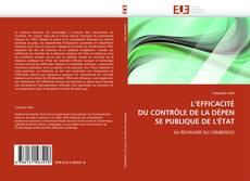 Bookcover of L'EFFICACITÉ DUCONTRÔLEDELADÉPENSE PUBLIQUE DE L'ÉTAT
