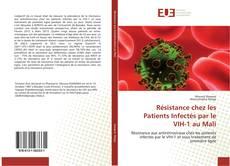 Buchcover von Résistance chez les Patients Infectés par le VIH-1 au Mali