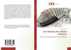 Bookcover of Une Histoire de la Mafia sicilienne
