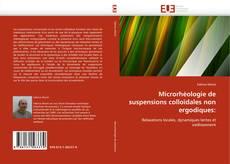 Bookcover of Microrhéologie de suspensions colloïdales non ergodiques: