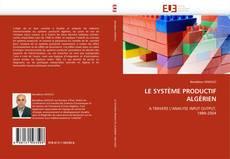 Обложка LE SYSTÈME PRODUCTIF ALGÉRIEN