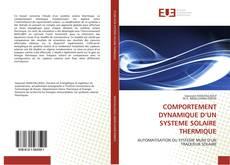 Bookcover of COMPORTEMENT DYNAMIQUE D'UN SYSTEME SOLAIRE THERMIQUE