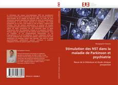 Borítókép a  Stimulation des NST dans la maladie de Parkinson et psychiatrie - hoz