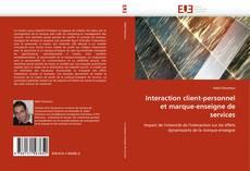 Interaction client-personnel et marque-enseigne de services kitap kapağı