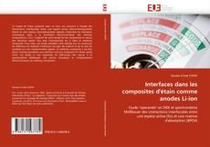 Обложка Interfaces dans les composites d'étain comme anodes Li-ion