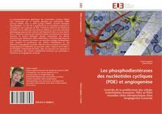 Bookcover of LES PHOSPHODIESTERASES DES NUCLEOTIDES CYCLIQUES (PDE) et ANGIOGENESE