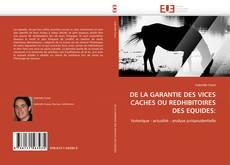 DE LA GARANTIE DES VICES CACHES OU REDHIBITOIRES DES EQUIDES: kitap kapağı