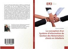 Borítókép a  La conception d'un Système d'Information de Gestion des Réclamations clients en hôtellerie - hoz
