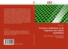 Bookcover of Processus d'adhésion et de migration des cellues épithéliales