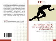Couverture de Le certificat médical de non contre indication à la pratique sportive