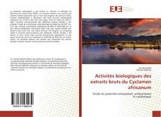 Bookcover of Activités biologiques des extraits bruts du Cyclamen africanum