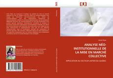 Buchcover von ANALYSE NÉO-INSTITUTIONNELLE DE LA MISE EN MARCHÉ COLLECTIVE