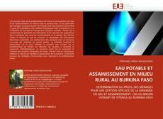 Capa do livro de EAU POTABLE ET ASSAINISSEMENT EN MILIEU RURAL AU BURKINA FASO