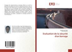 Couverture de Evaluation de la sécurité d'un barrage