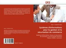 Bookcover of Systèmes d'Informations pour la gestion et la sécurisation du commerce