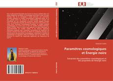 Bookcover of Paramètres cosmologiques et Énergie noire