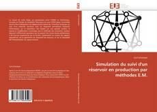 Bookcover of Simulation du suivi d'un réservoir en production par méthodes E.M.