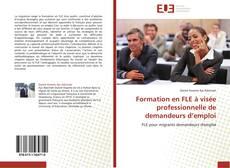 Portada del libro de Formation en FLE à visée professionnelle de demandeurs d'emploi