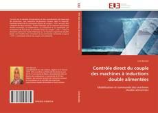 Buchcover von Contrôle direct du couple des machines à inductions double alimentées
